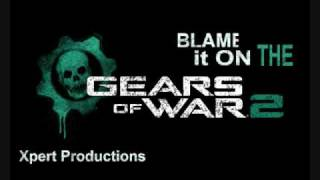 Blame It On The Alcohol - Gears of War 2 Remix
