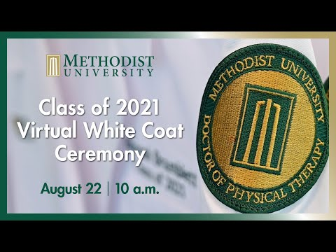 Methodist University DPT White Coat Ceremony