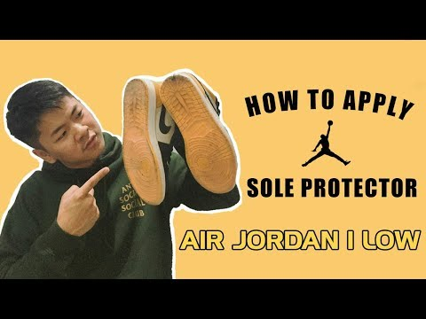 How To Apply Sole Shields/Sole Protector To Air Jordan 1 Low