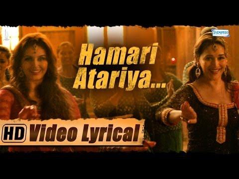 Hamari Atariya | Lyrical | Madhuri Dixit - Huma Qureshi | Dedh Ishqiya | HD