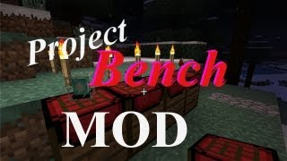 Project Bench Mod Mc 15.2 - How To Install & Spotlight