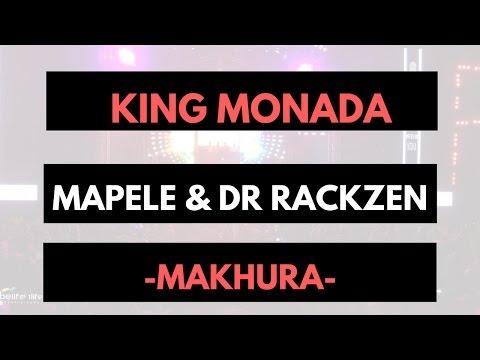 King Monada ft Mapele Dr Rackzen  Makhura