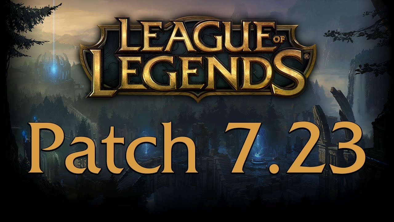 League Of Legends Patch 7.23