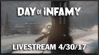 Day of Infamy with Andrew Spearin - Weekly Livestream VOD 4/30/17