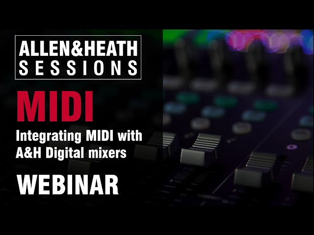 MIDI - Integration with A&H