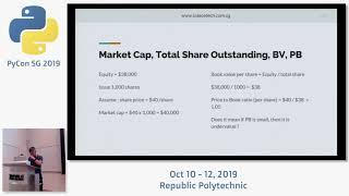 Value Investing using Python and Panda - PyCon SG 2019