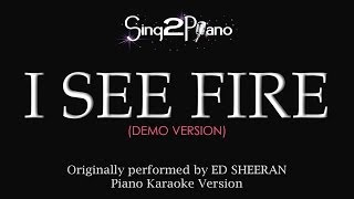 I See Fire (Piano Karaoke Demo) Ed Sheeran