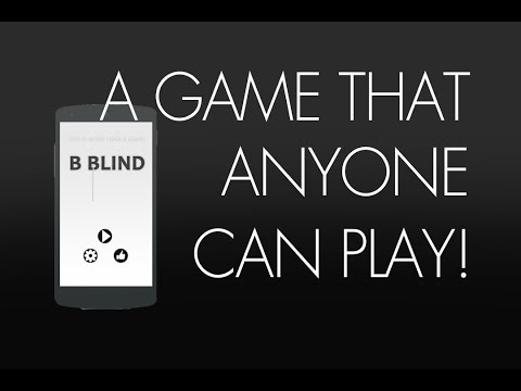 Android Game ~ B Blind