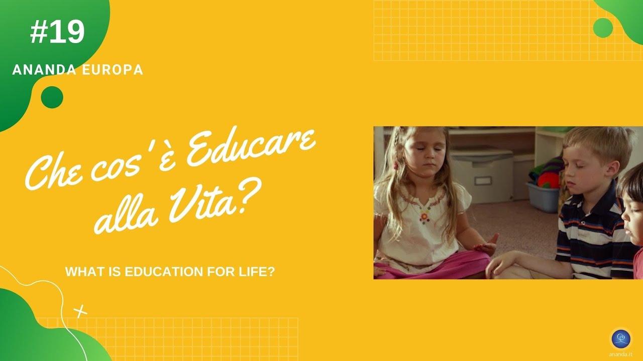 Che cos'è Educare alla Vita?