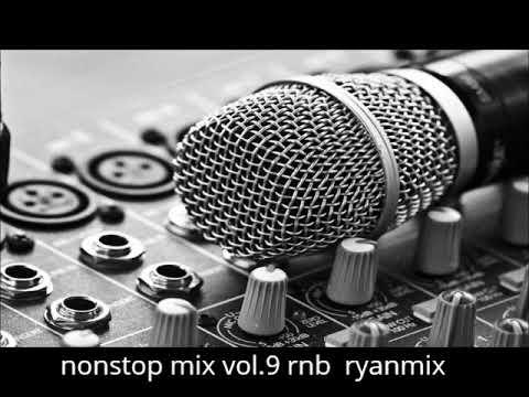 Nonstop Mix Rnb Mix Ryan_(dance Rnb Hip Hop)