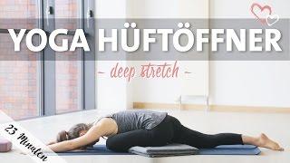 Yoga Hüftöffner Intensive Dehnung | Deep Stretch Routine