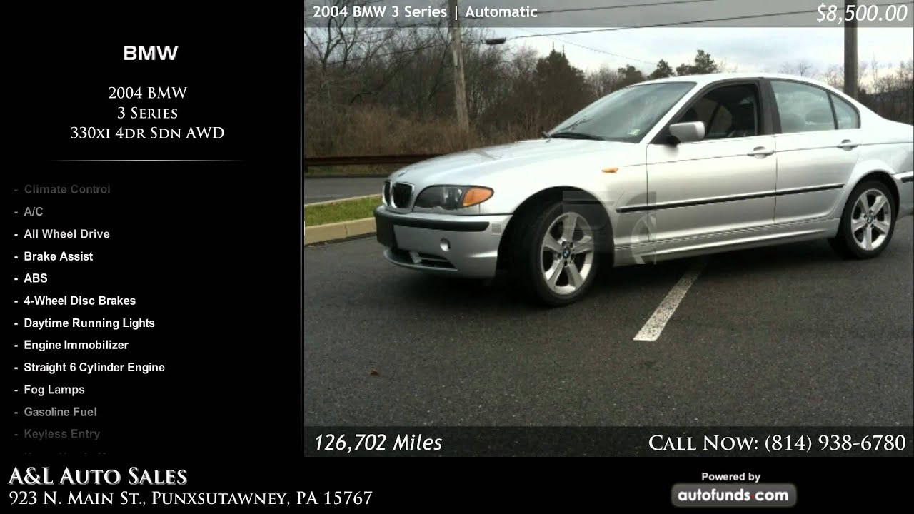 2004 bmw 3 series 330xi 4dr sdn awd a l auto sales. Black Bedroom Furniture Sets. Home Design Ideas