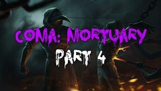 Coma: Mortuary - Часть 4 (WLGTV)