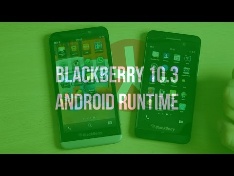 Runtime Android : Z10 10.3.0 vs Z30 10.2.1 - Addicts à Blackberry 10
