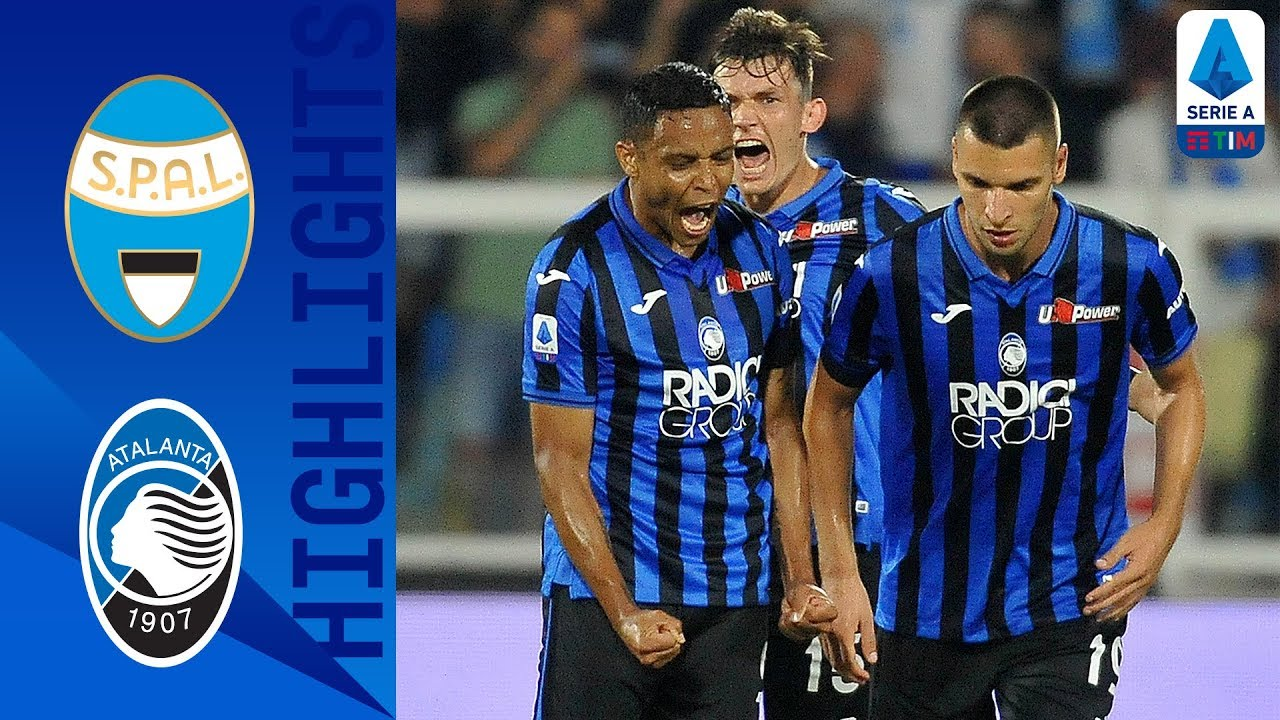 Spal 2 3 Atalanta Atalanta Fight Back To Win First Match
