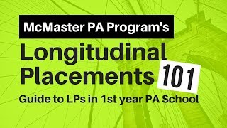 Guide to McMaster PA Longitudinal Placements in 1st yr PA School