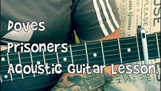 Doves-Prisoners-Acoustic Guitar Lesson.