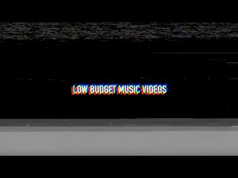 Low Budget Music Videos