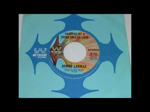 Denise LaSalle - Trapped By A Thing Called Love  45rpm