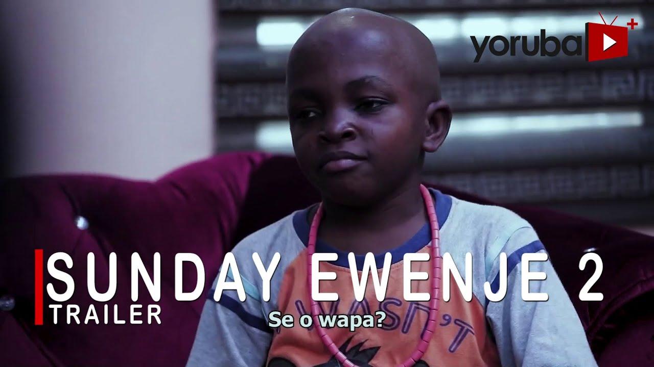 Download Sunday Ewenje 2 Yoruba Movie 2021 Showing On Monday 20th Sept. On Yorubaplus