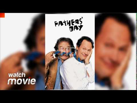 Fathers' Day   FULL MOVIE