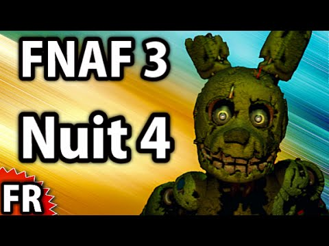 Five Nights at Freddy's 3 - Gameplay Walkthrough FR - Nuit 4