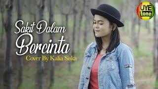 Download SAKIT DALAM BERCINTA - KALIA SISKA (Reggae SKA Version)