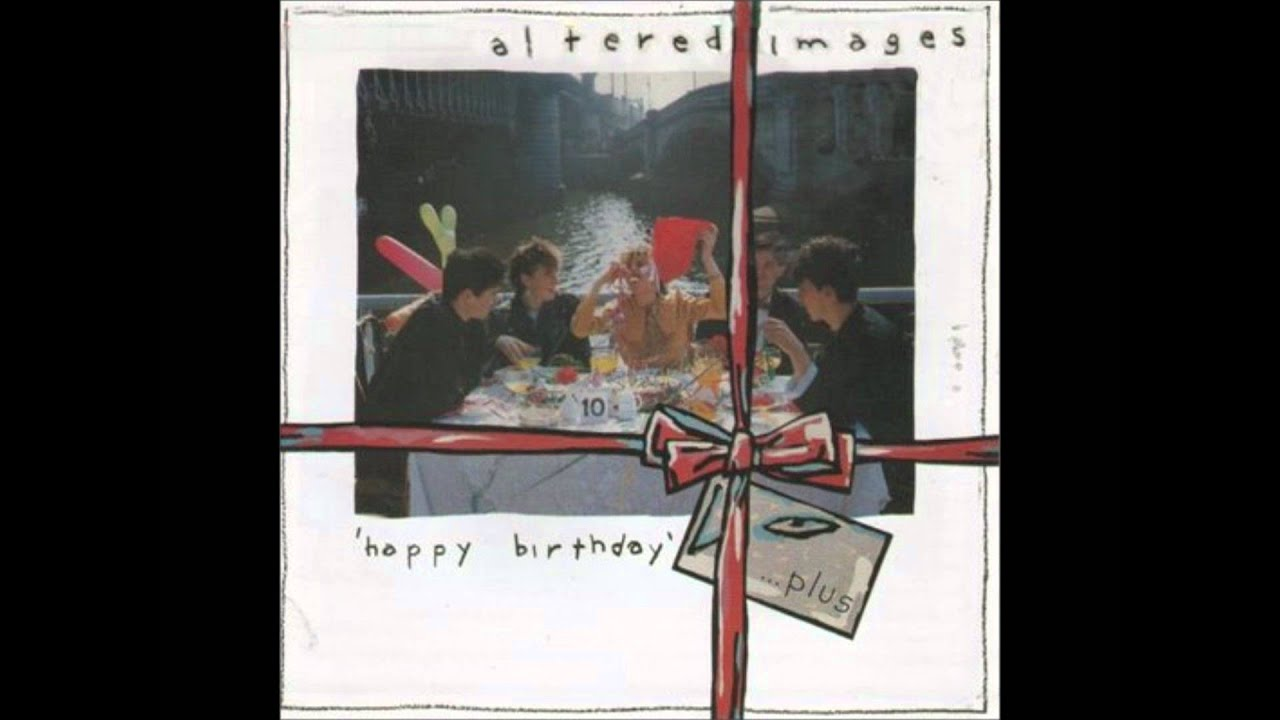 altered-images-happy-birthday-james-parker