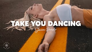 Download lagu Jason Derulo - Take You Dancing (Lyrics)