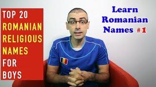 Top 20 Romanian Religious Names for Boys | Learn Romanian Names #1