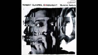 Robert Glasper - Lift Off feat. Shafiq Husayn Mic Check
