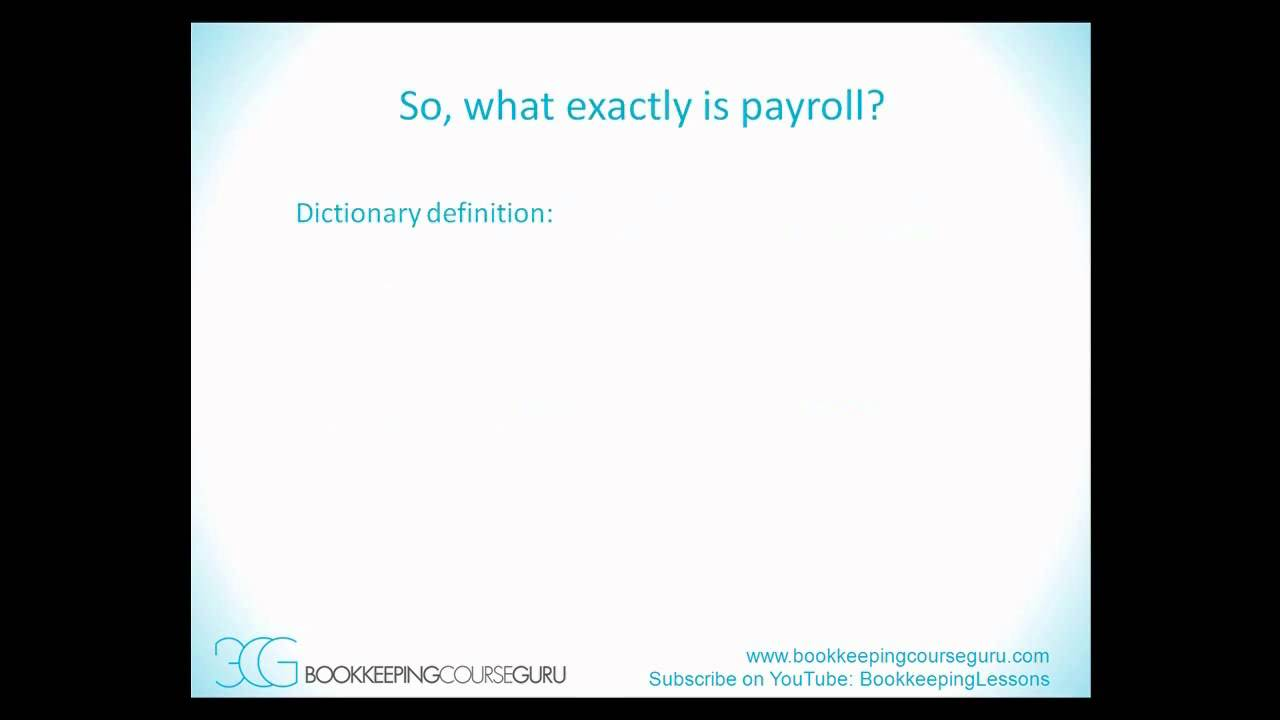 Bookkeeping Lessons: What is payroll? Bookkeeping Course Guru