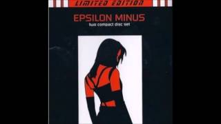 Epsilon Minus - Nothing is Indestructible