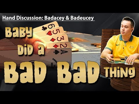 Badacey & Badeucey: Baby Did A Bad Bad Thing