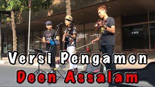 Video Pengamen bertato ini nyanyi lagu Deen Assalam bikin suasana langsung hening download MP3, 3GP, MP4, WEBM, AVI, FLV Agustus 2018