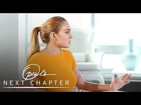 Does Lindsay Lohan Feel Exploited b Her Parents? | Oprah's Next Chapter | Oprah Winfrey Network