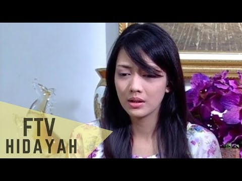 FTV Hidayah - Istri Teraniaya