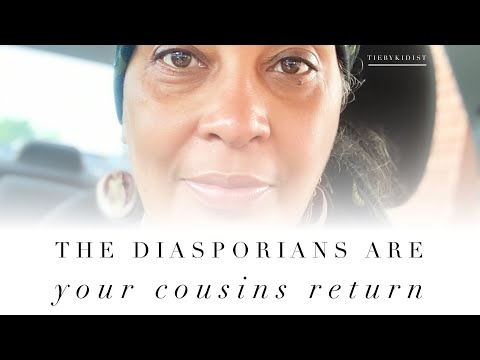The Blacks Across The Diaspora Are Your Cousins Returned #Blaxit #BlackRepat #TheBlackExodus
