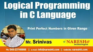 Print Perfect Numbers in Given Range | Logical Programming in C | by Mr.Srinivas