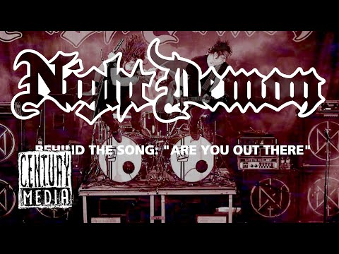 NIGHT DEMON - Behind the Song: Are You Out There