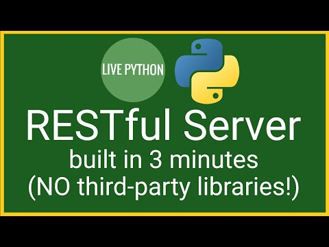 Learn To Build A RESTful Server In Python 3 In 3 Minutes With No Third-party Libraries