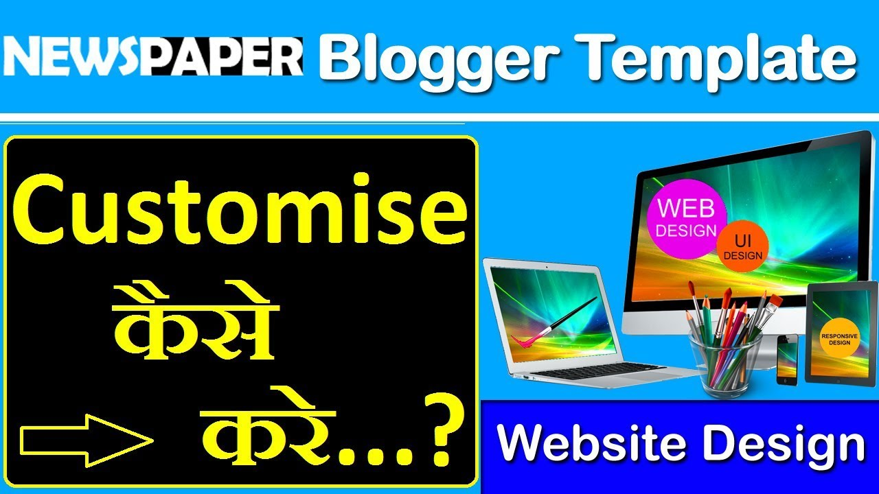 how to edit blogger layout and customize blogger template/theme in ...