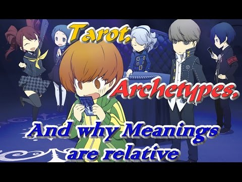 "Lost in Context - Episode 2: ""Tarot, Archetypes And Why Meanings Are Relative"" (Persona 1-4)"
