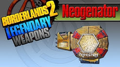 BORDERLANDS 2 | *Neogenator* Legendary Weapons Guide