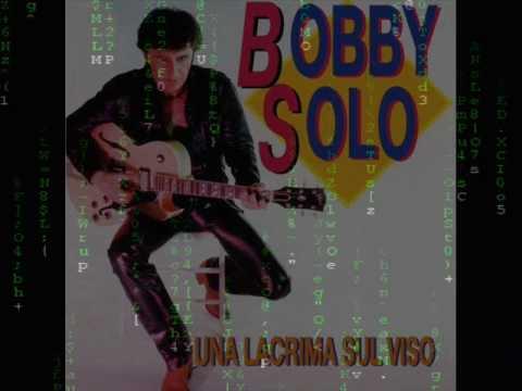 Una Lacrima Sul Viso ( Dance Mix ) - Bobby Solo
