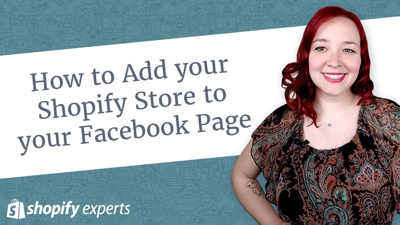 How to Add your Shopify Store to your Facebook Page
