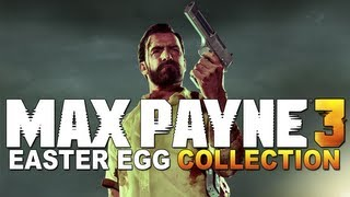 Max Payne 3 - Easter Egg Collection streaming