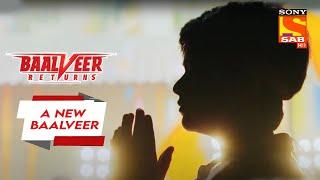 अब दुनिया को ज़रूरत है नए Baalveer की - Baalveer Returns - A New Baalveer Thumb