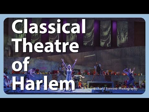 The Classical Theatre of Harlem - Empowering African American Actors into Classical Roles