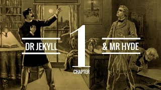 The Strange Case of Dr Jekyll and Mr Hyde (Chapter 1) | Audiobook